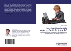 Bookcover of Interview Questions & Answers for C, C++ and C#