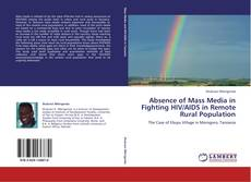 Capa do livro de Absence of Mass Media in Fighting HIV/AIDS in Remote Rural Population