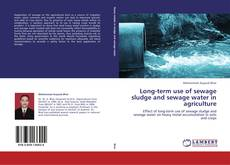 Couverture de Long-term use of sewage sludge and sewage water in agriculture