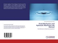 Bookcover of Fluid Mechanics and  Hydraulic Machines Lab Manual