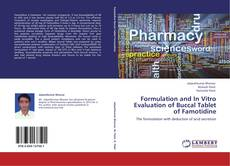 Formulation and In Vitro Evaluation of Buccal Tablet of Famotidine kitap kapağı
