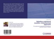 Обложка Bubaline subclinical mastitis: A biochemical approach