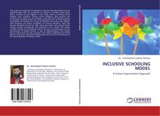Bookcover of INCLUSIVE SCHOOLING MODEL