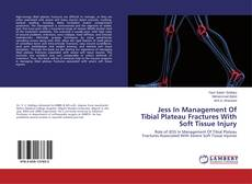Buchcover von Jess In Management Of Tibial Plateau Fractures With Soft Tissue Injury