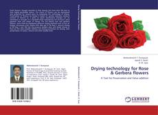 Couverture de Drying technology for Rose & Gerbera flowers