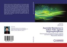Обложка Acaricidal Resistance in Indian Ticks against Organophosphates