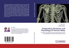 Bookcover of Preparatory Anatomy and Physiology of Human Body