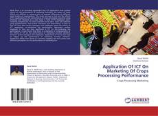 Обложка Application Of ICT On Marketing Of Crops Processing Performance