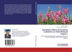 Bookcover of Genetical effect of ionizing radiation on Antirrhinum majus L