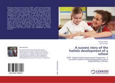 Borítókép a  A success story of the holistic development of a school - hoz