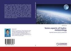 Capa do livro de Some aspects of hydro-meteorology