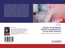 Portada del libro de Studies On Metabolic Syndrome Indicators In Young Male Smokers