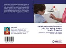 Awareness And Practices On Injection Safety Among Service Providers kitap kapağı