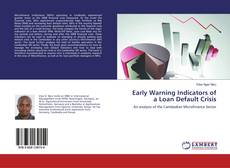 Bookcover of Early Warning Indicators of a Loan Default Crisis