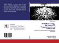 Bookcover of Vermitechnology, Vermiculture, Vermicompost and Earthworms
