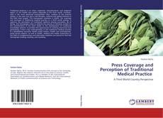 Portada del libro de Press Coverage and Perception of Traditional Medical Practice