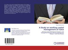 Copertina di A Study on working capital  management of nalco