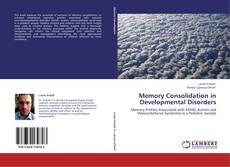 Buchcover von Memory Consolidation in Developmental Disorders