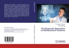 Portada del libro de The Diagnostic Approaches to Methylmalonic Acidemia
