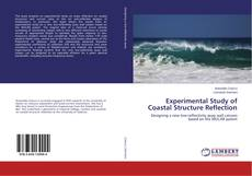 Bookcover of Experimental Study of Coastal Structure Reflection