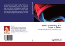 Borítókép a  Media in Conflicts and Peace in Sudan - hoz