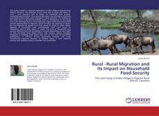 Bookcover of Rural –Rural Migration and its Impact on Household Food Security