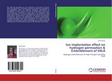 Bookcover of Ion implantation effect on hydrogen permeation & Embrittlement of HSLA