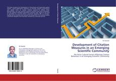 Couverture de Development of Citation Measures in an Emerging Scientific Community