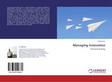Bookcover of Managing Innovation
