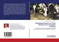 Biodelignification of Crop Residues for Livestock Feeding kitap kapağı