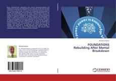 Buchcover von FOUNDATIONS  Rebuilding After Mental Breakdown