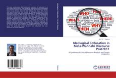 Bookcover of Ideological Collocation in Meta-Wahhabi Discourse Post-9/11