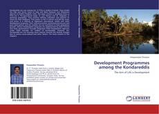Buchcover von Development Programmes among the Kondareddis