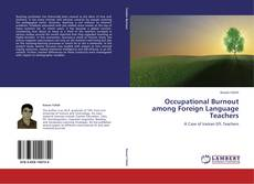 Bookcover of Occupational Burnout among Foreign Language Teachers