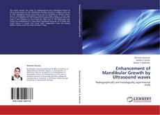 Copertina di Enhancement of Mandibular Growth by Ultrasound waves