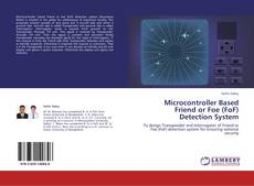 Portada del libro de Microcontroller Based Friend or Foe (FoF) Detection System
