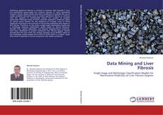 Bookcover of Data Mining and Liver Fibrosis