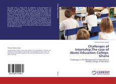 Copertina di Challenges of Internship:The case of Akatsi Education College, Ghana