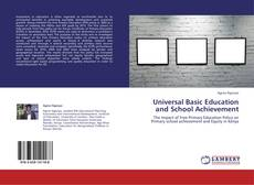 Обложка Universal Basic Education and School Achievement