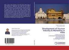 Development of Tourism Industry & Marketing in India的封面