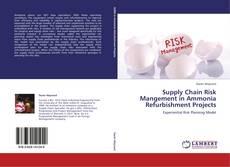 Borítókép a  Supply Chain Risk Mangement in Ammonia Refurbishment Projects - hoz