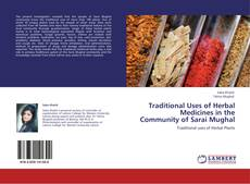 Portada del libro de Traditional Uses of Herbal Medicines in the Community of Sarai Mughal