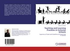 Bookcover of Teaching and Learning Practices in Inclusive Schools