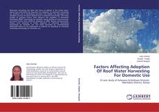 Couverture de Factors Affecting Adoption Of Roof Water Harvesting For Domestic Use