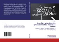 Bookcover of Transformative learning process in online discussion forums
