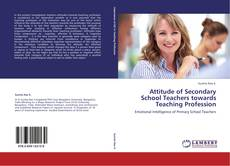 Обложка Attitude of Secondary School Teachers towards Teaching Profession