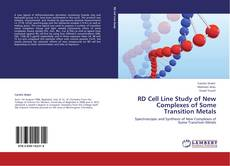 Copertina di RD Cell Line Study of New Complexes of Some Transition Metals