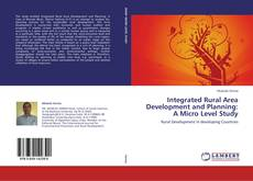 Buchcover von Integrated Rural Area Development and Planning: A Micro Level Study