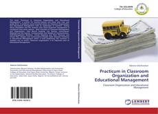 Bookcover of Practicum in Classroom Organization and Educational Management