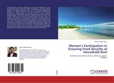 Buchcover von Women's Participation in Ensuring Food Security at household level
